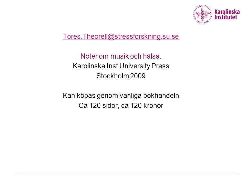 Noter om musik och hälsa. Karolinska Inst University Press