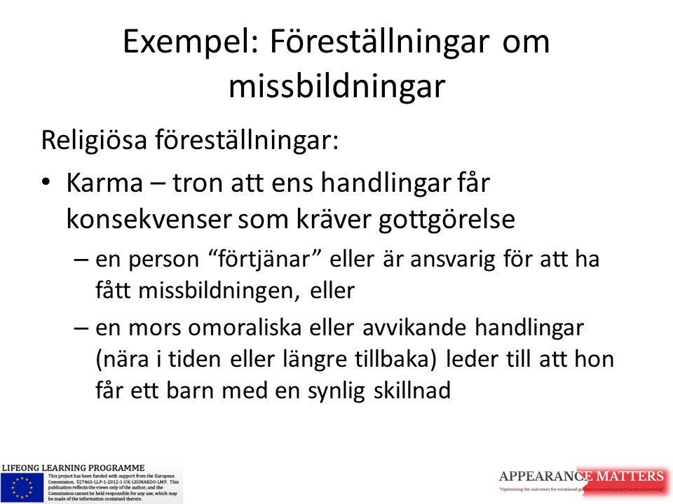 Exempel: Föreställningar om missbildningar