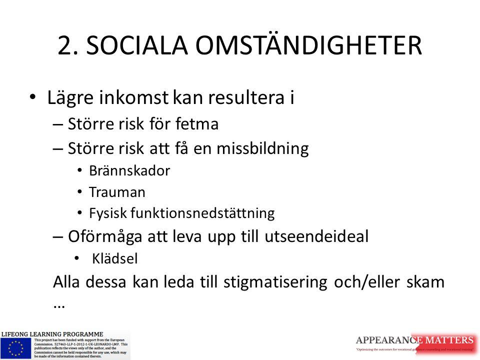 2. SOCIALA OMSTÄNDIGHETER