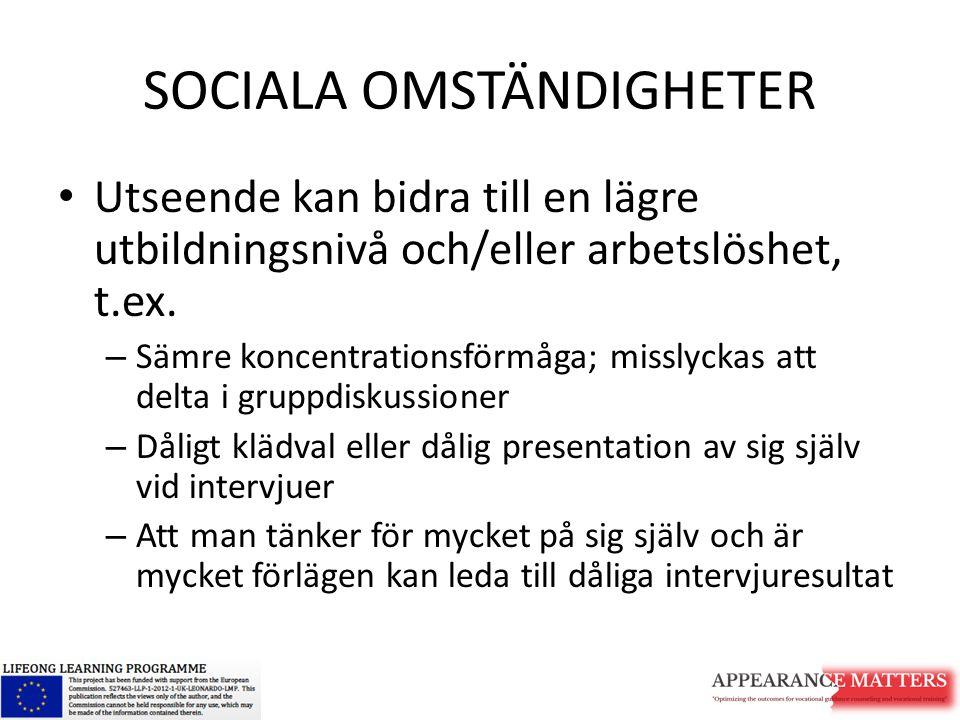 SOCIALA OMSTÄNDIGHETER