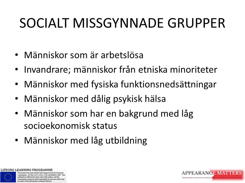 SOCIALT MISSGYNNADE GRUPPER