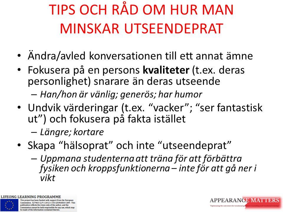 TIPS OCH RÅD OM HUR MAN MINSKAR UTSEENDEPRAT