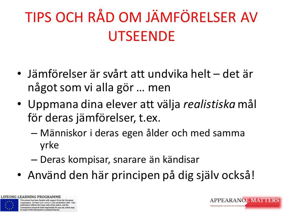 TIPS OCH RÅD OM JÄMFÖRELSER AV UTSEENDE