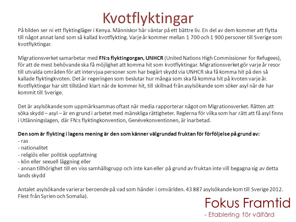 Kvotflyktingar Fokus Framtid - Etablering för välfärd