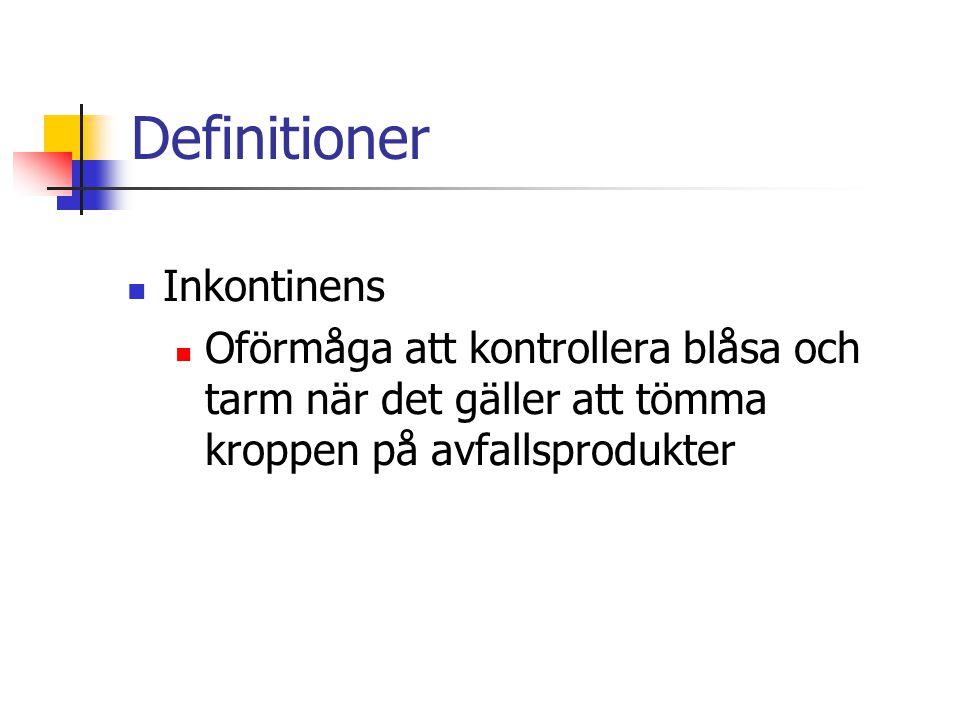 Definitioner Inkontinens