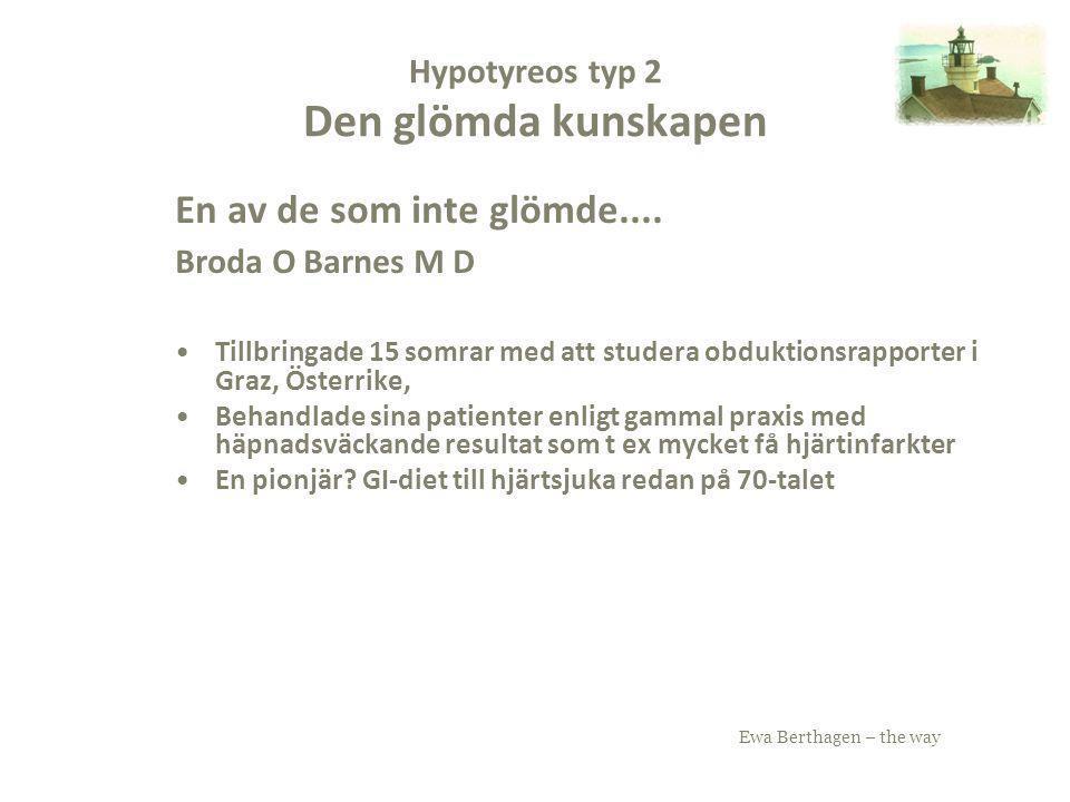 Hypotyreos typ 2 Den glömda kunskapen
