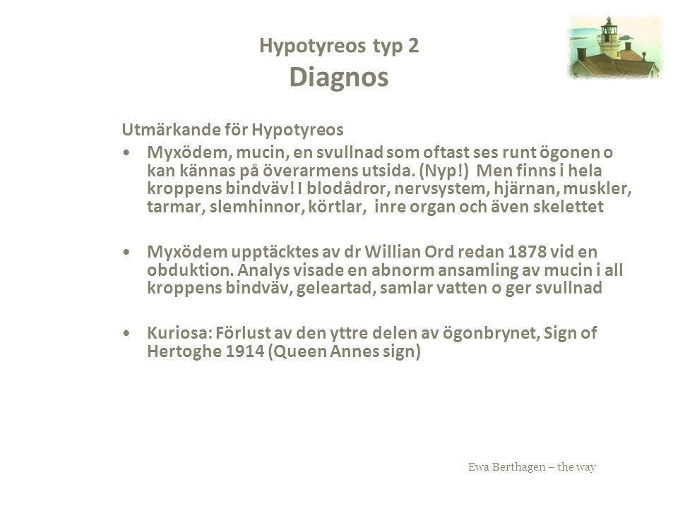 Hypotyreos typ 2 Diagnos