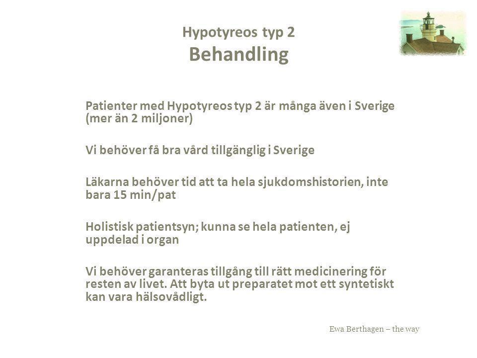 Hypotyreos typ 2 Behandling