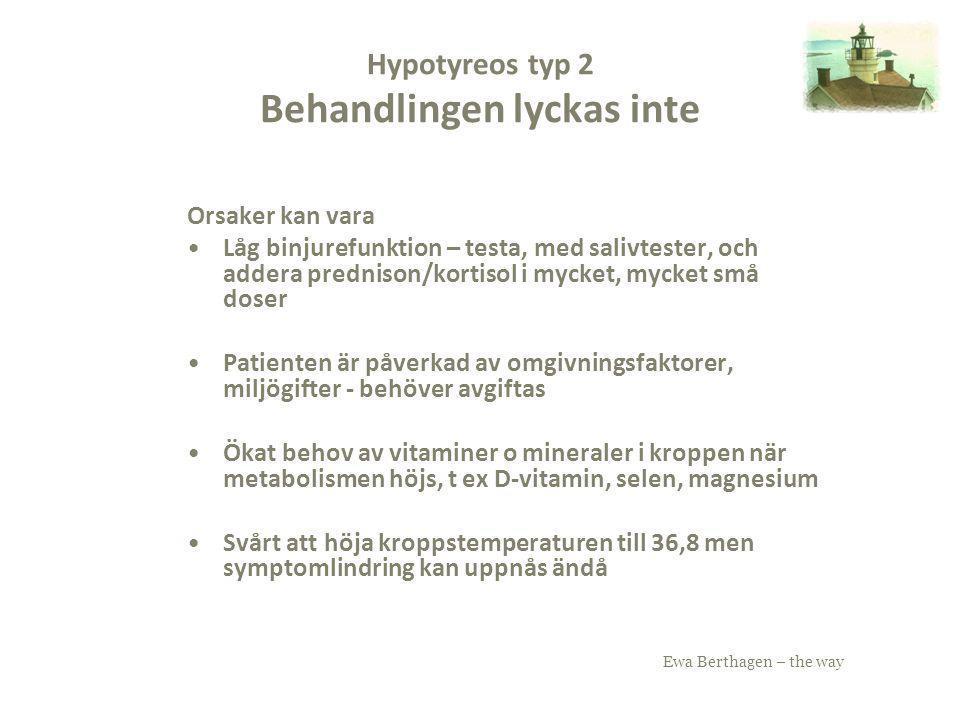Hypotyreos typ 2 Behandlingen lyckas inte