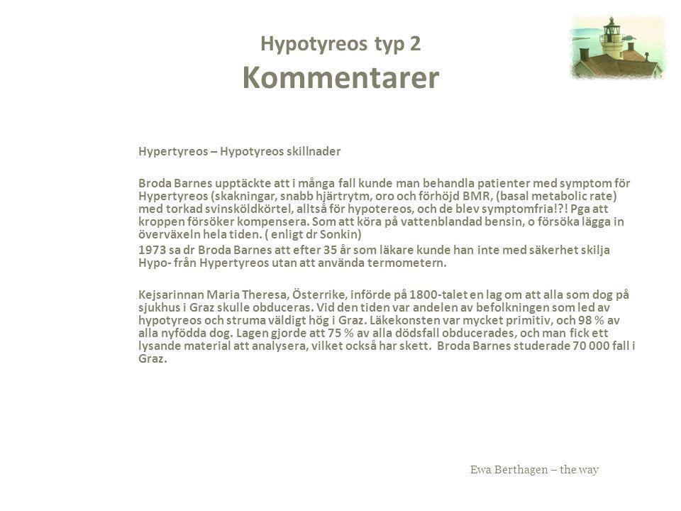 Hypotyreos typ 2 Kommentarer
