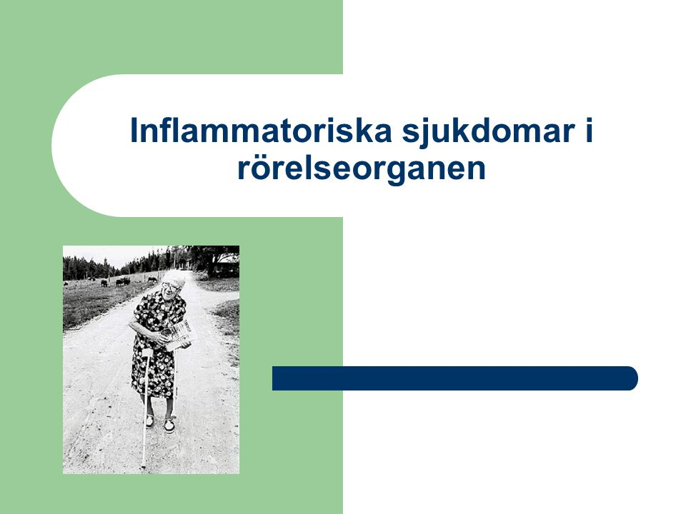 Inflammatoriska sjukdomar i rörelseorganen