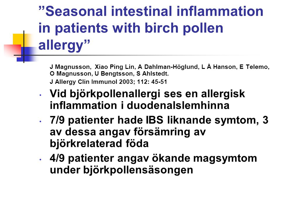 Seasonal intestinal inflammation in patients with birch pollen allergy