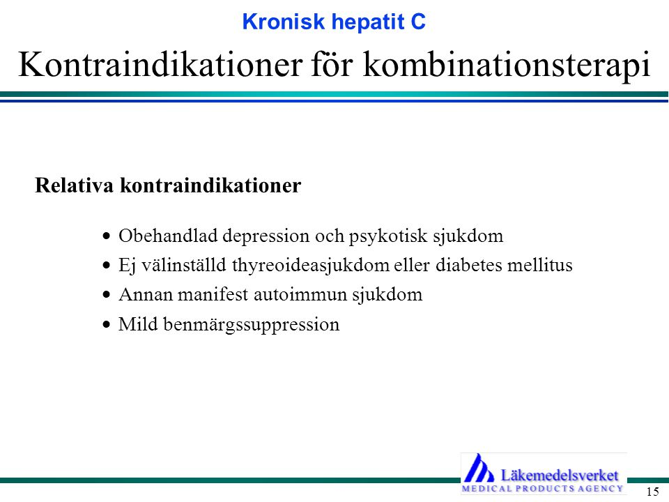 Kontraindikationer för kombinationsterapi