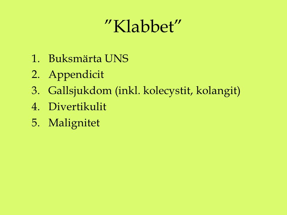 Klabbet Buksmärta UNS Appendicit