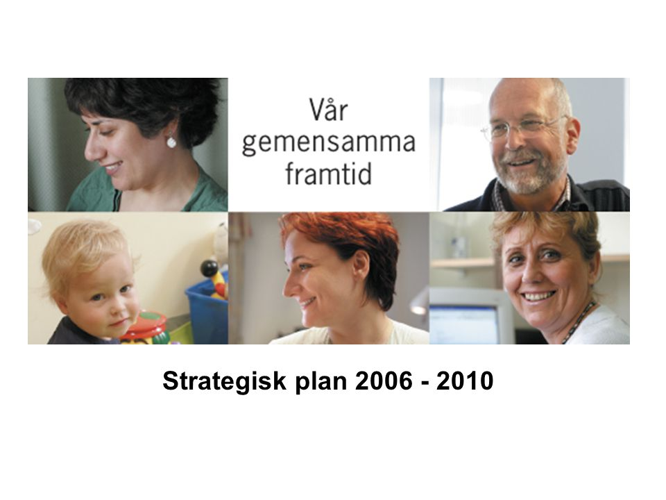 Strategisk plan 2006 - 2010