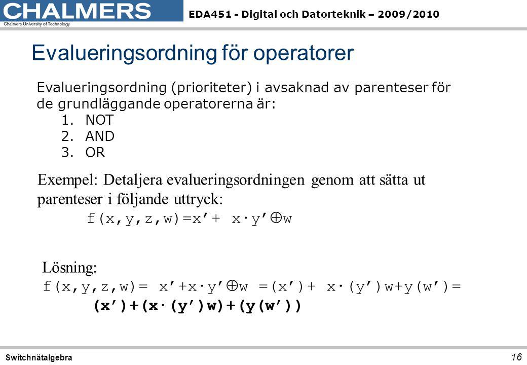 Evalueringsordning för operatorer