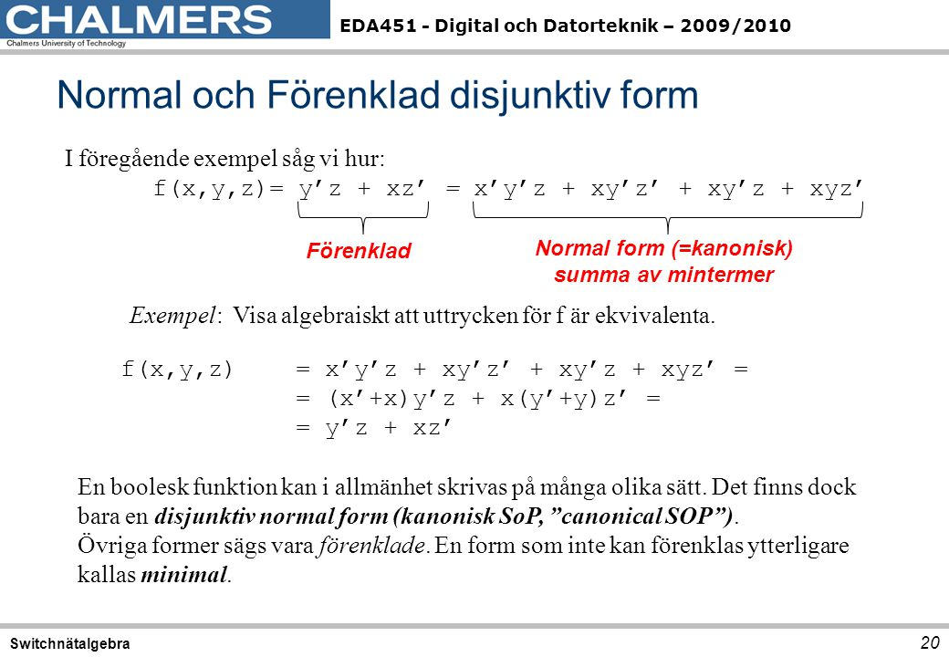 Normal och Förenklad disjunktiv form