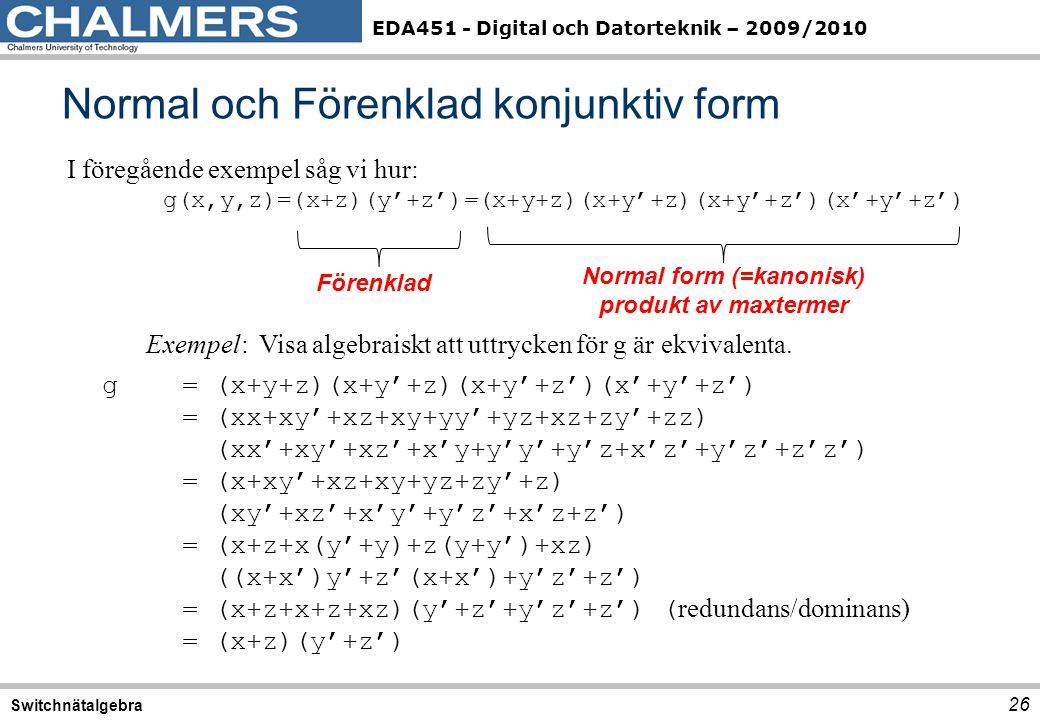 Normal och Förenklad konjunktiv form