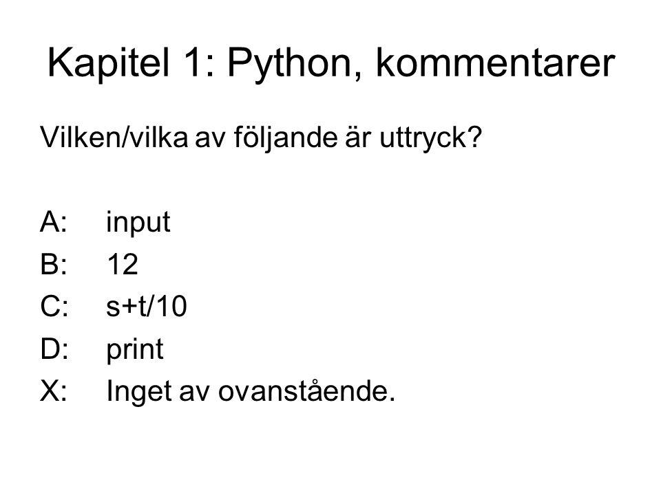 Kapitel 1: Python, kommentarer