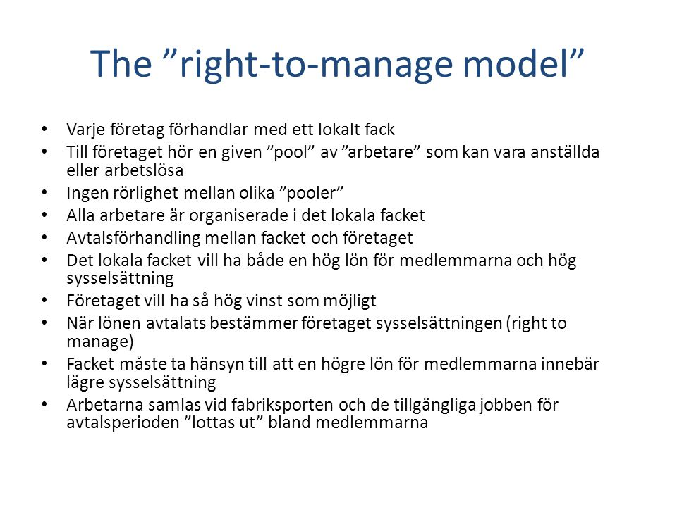 The right-to-manage model