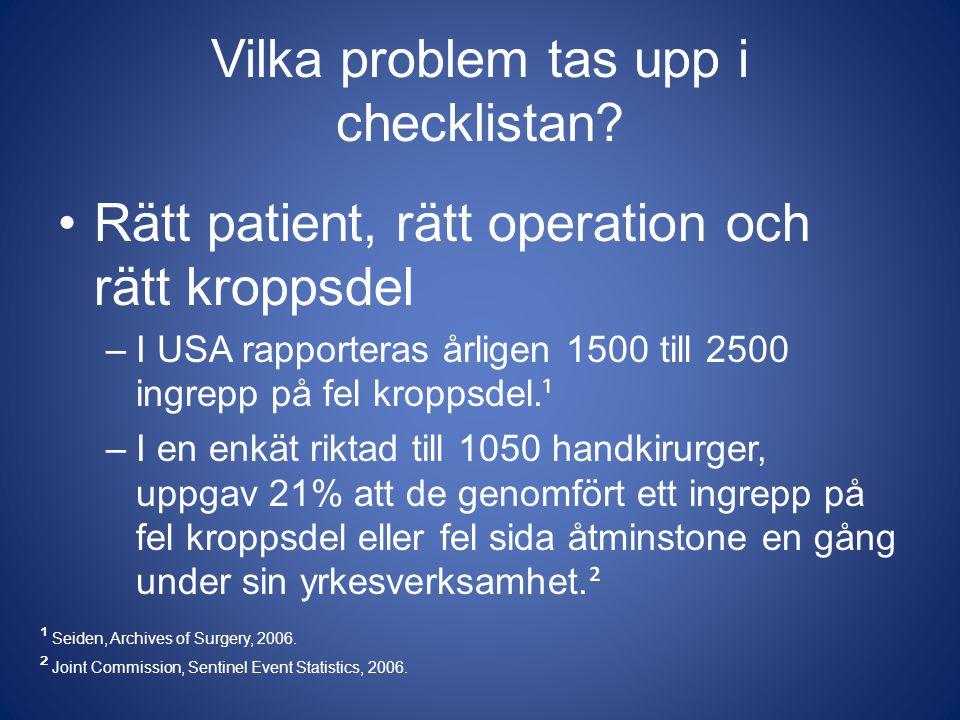 Vilka problem tas upp i checklistan