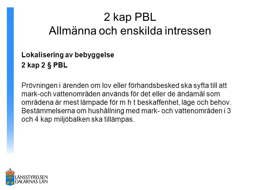 2 kap PBL Allmänna och enskilda intressen