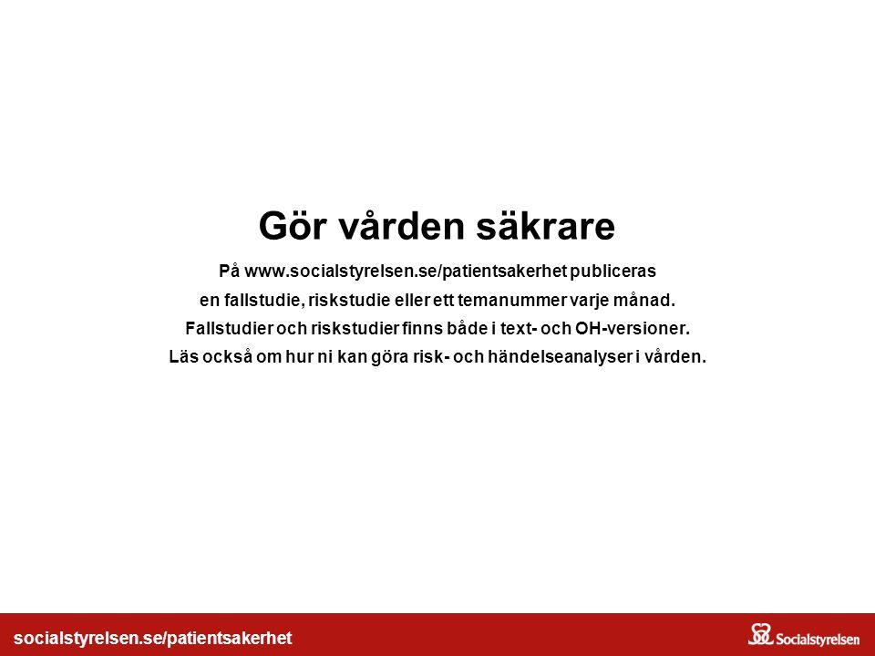 socialstyrelsen.se/patientsakerhet