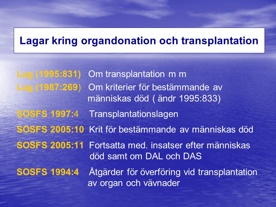 Lagar kring organdonation och transplantation
