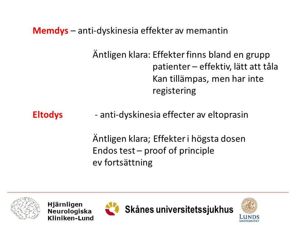 Memdys – anti-dyskinesia effekter av memantin