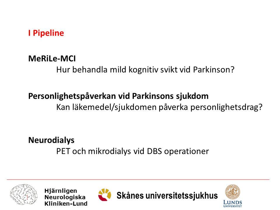 I Pipeline MeRiLe-MCI. Hur behandla mild kognitiv svikt vid Parkinson Personlighetspåverkan vid Parkinsons sjukdom.