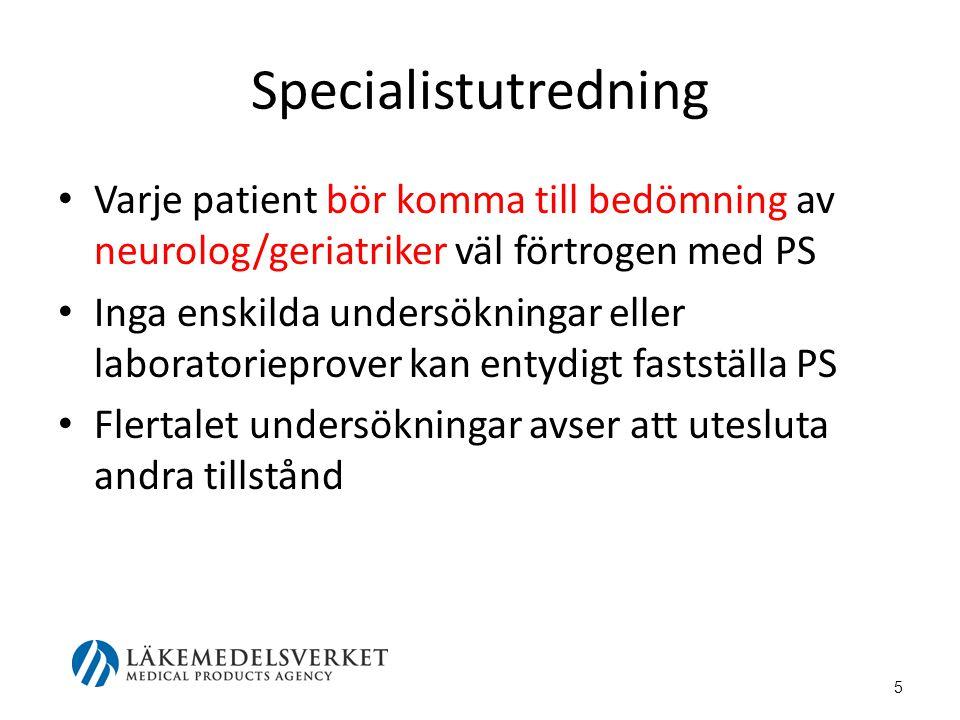 Specialistutredning Varje patient bör komma till bedömning av neurolog/geriatriker väl förtrogen med PS.
