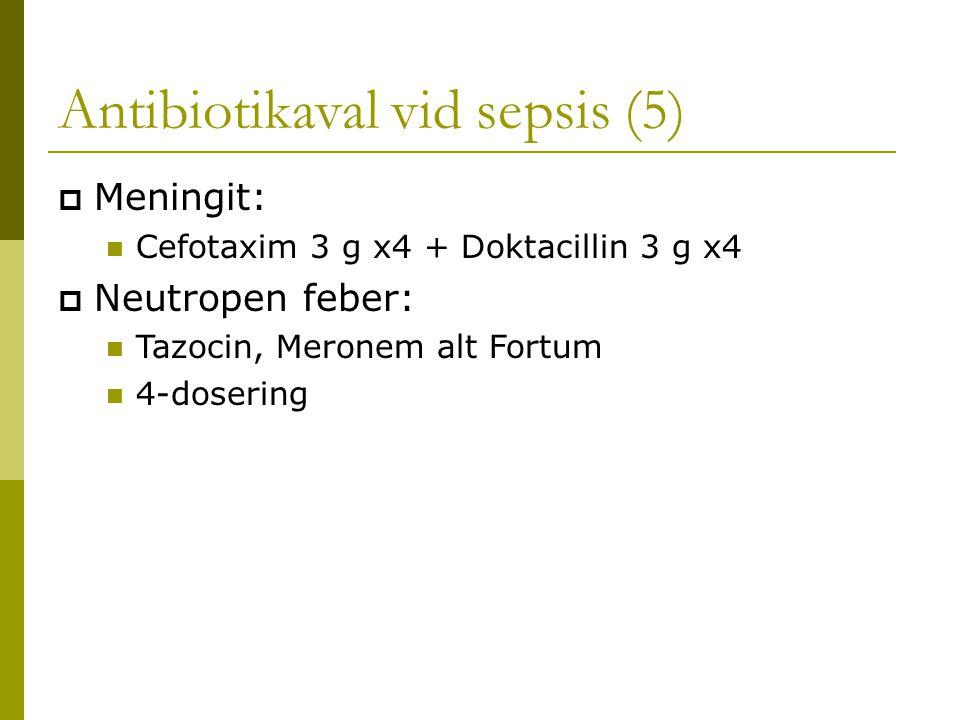 Antibiotikaval vid sepsis (5)