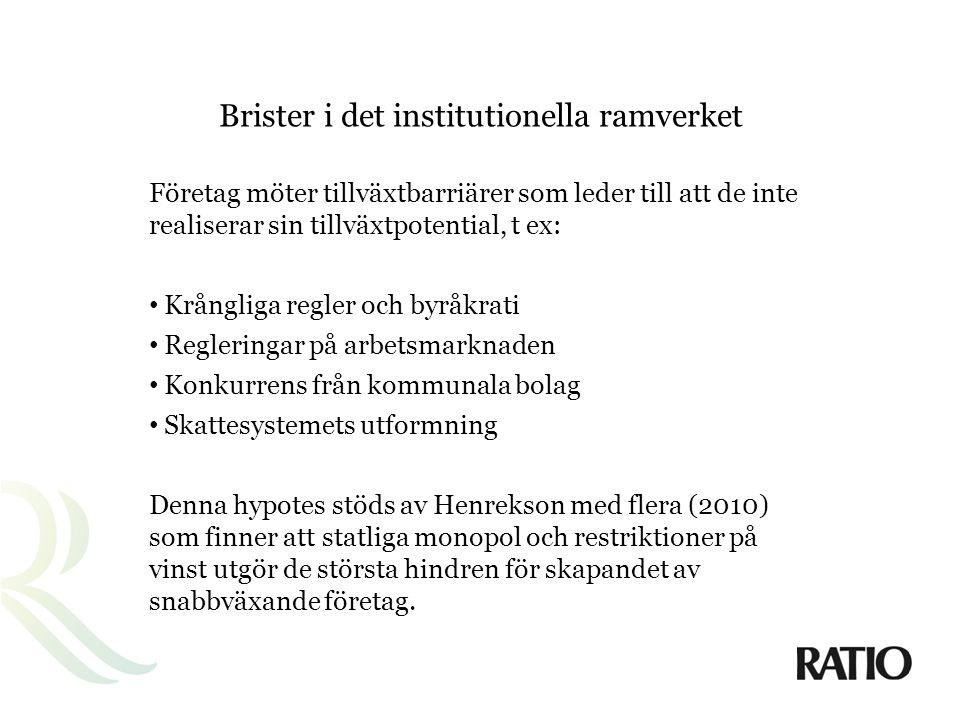 Brister i det institutionella ramverket