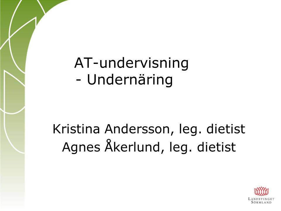AT-undervisning - Undernäring