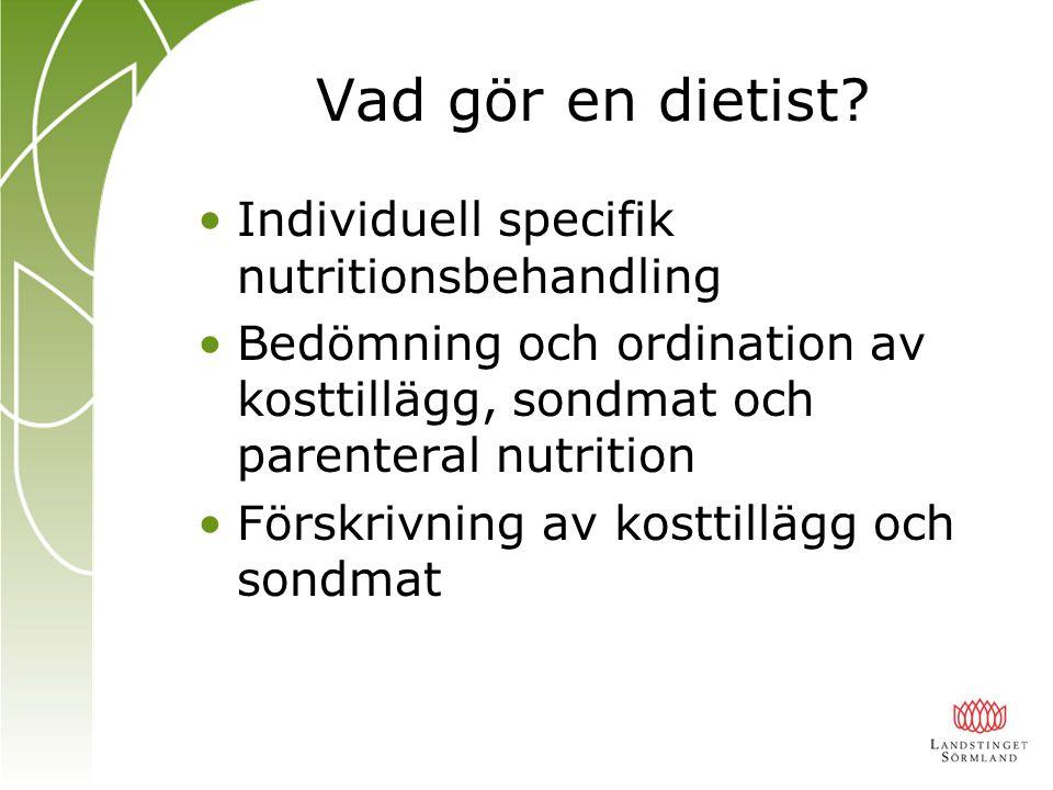 Vad gör en dietist Individuell specifik nutritionsbehandling