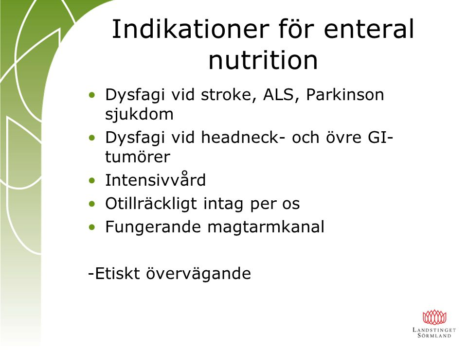 Indikationer för enteral nutrition