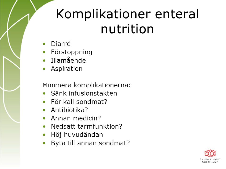 Komplikationer enteral nutrition