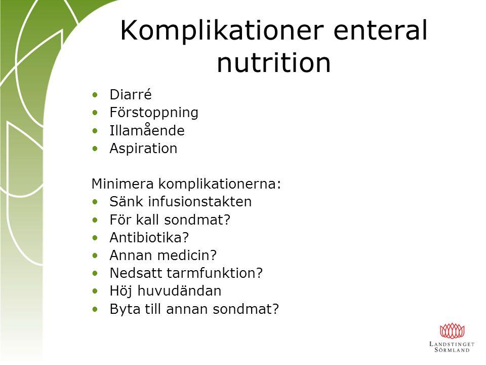 Komplikationer enteral nutrition