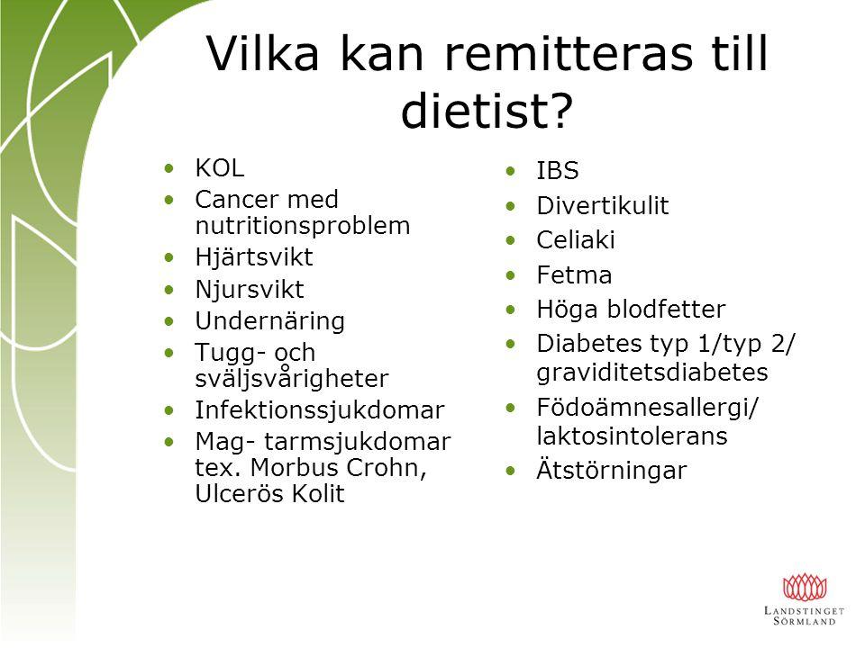 Vilka kan remitteras till dietist