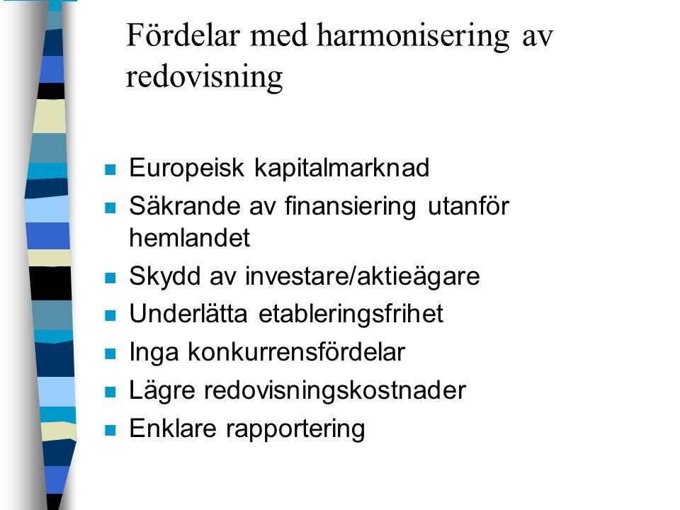 Fördelar med harmonisering av redovisning