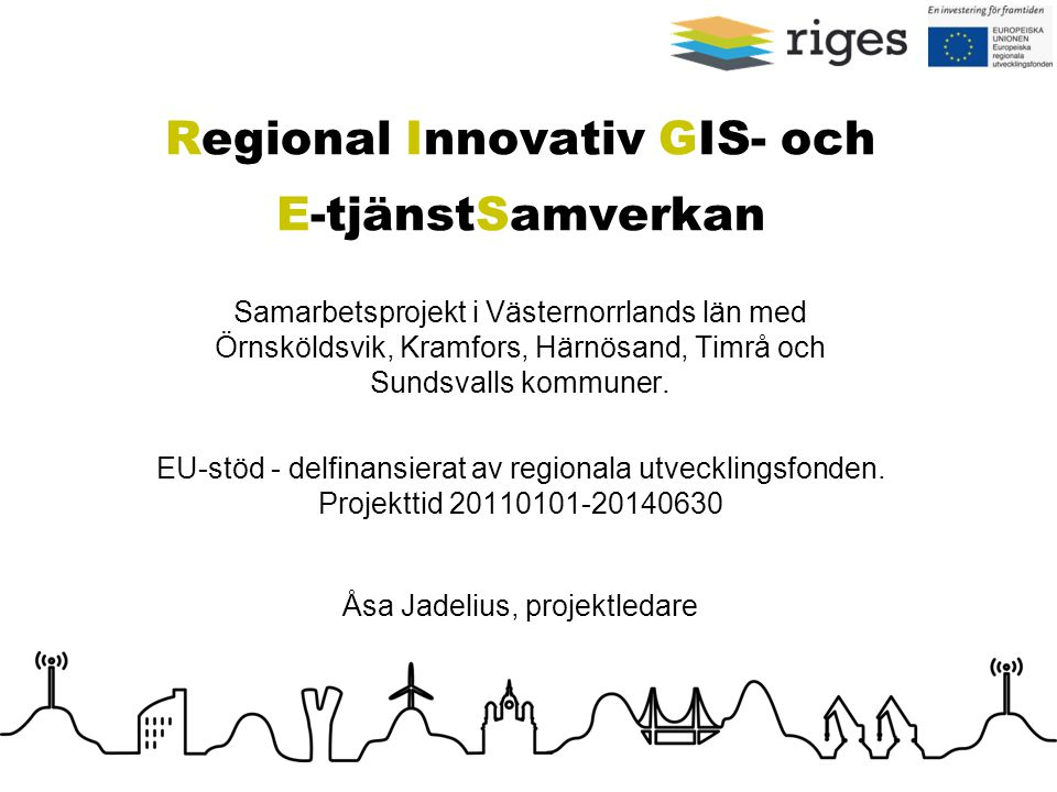 Regional Innovativ GIS- och E-tjänstSamverkan