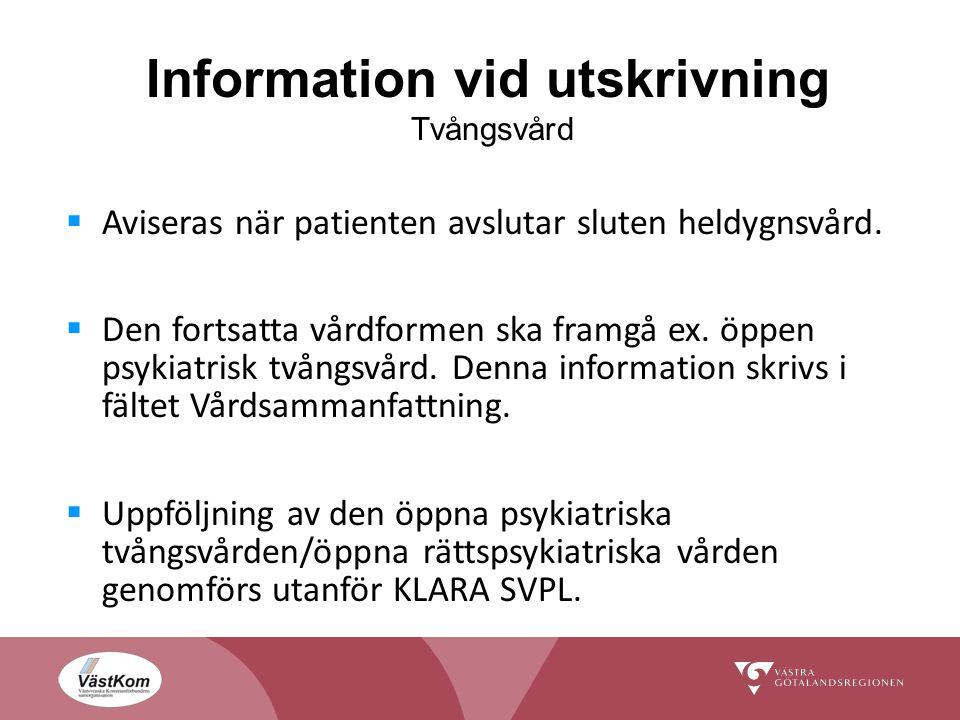 Information vid utskrivning Tvångsvård