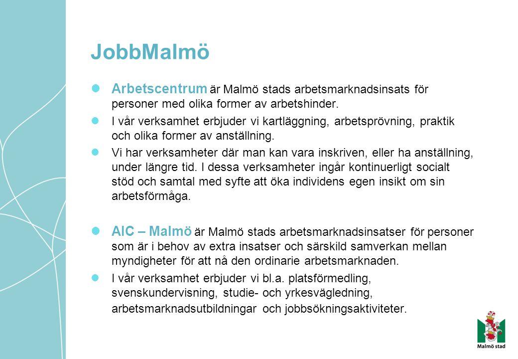 JobbMalmö Arbetscentrum är Malmö stads arbetsmarknadsinsats för personer med olika former av arbetshinder.