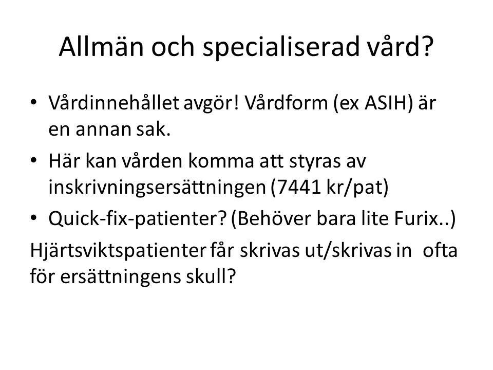Allmän och specialiserad vård