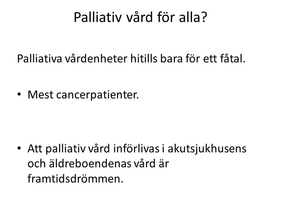 Palliativ vård för alla