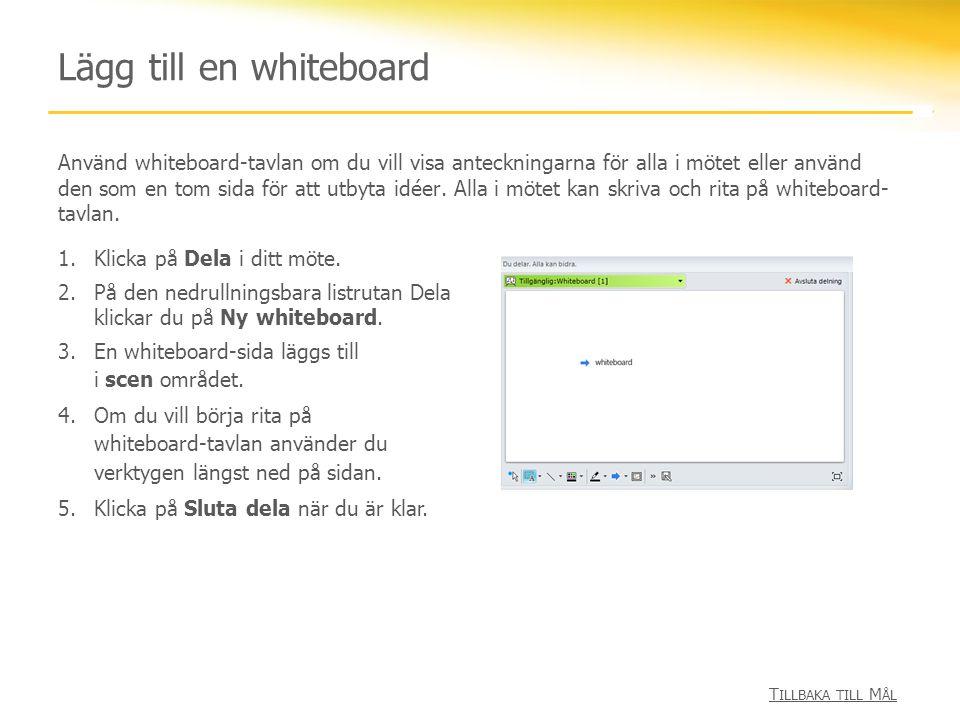 Lägg till en whiteboard