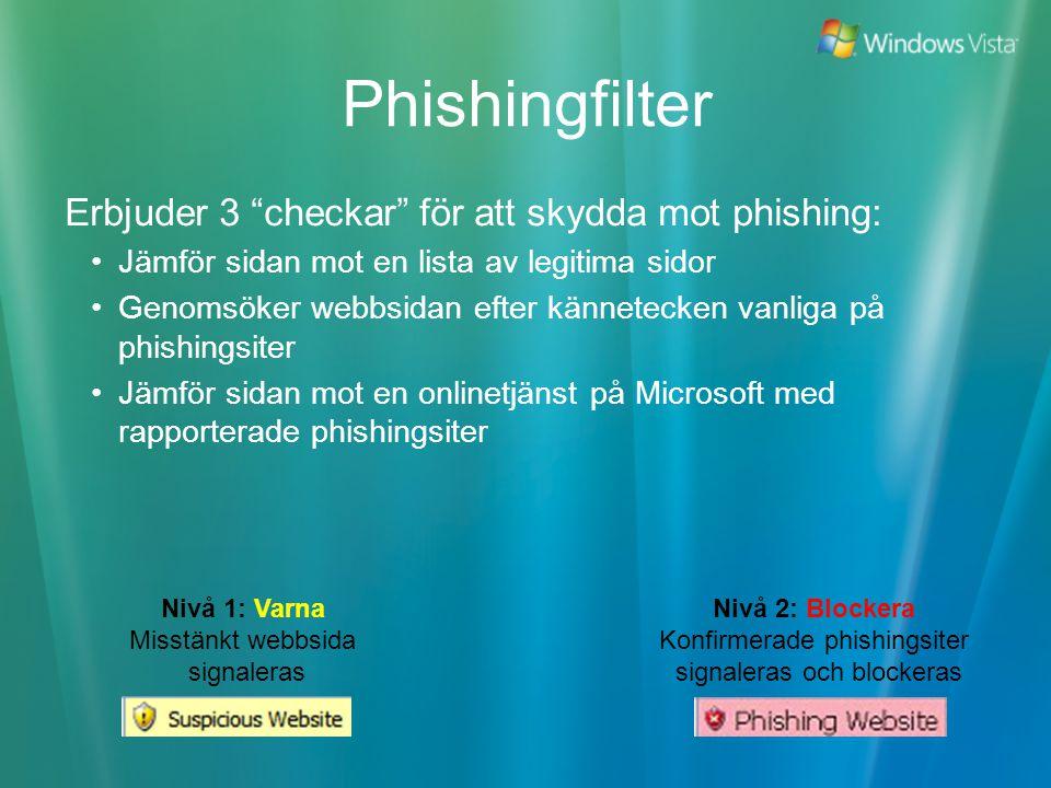 Phishingfilter Erbjuder 3 checkar för att skydda mot phishing: