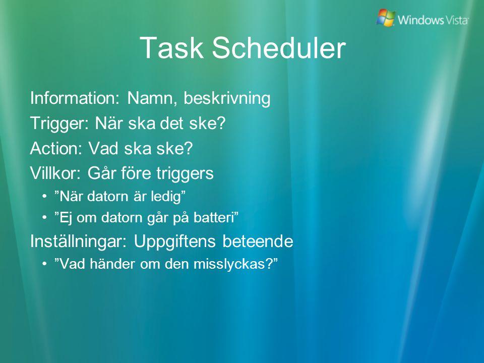 Task Scheduler Information: Namn, beskrivning