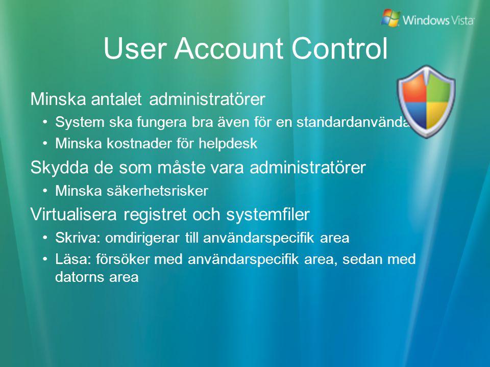 User Account Control Minska antalet administratörer