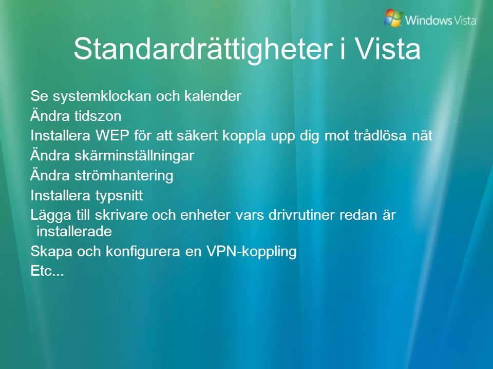 Standardrättigheter i Vista